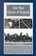 Civil War Ghosts Of Virginia