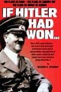 If Hitler Had Won...