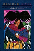 Braided Lives An Anthology Of Multicultu