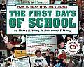 First Days of School How to Be an Effective Teacher With CDROM
