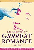 101 Nights of Grrreat Romance: How to Make Love with Your Clothes on