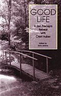 Good Life: A Zen Precepts Retreat with Cheri Huber Cover