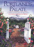 From Portland's Palate: A Collection of Recipes from the City of Roses Cover