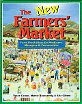 New Farmers Market Farm Fresh Ideas for Producers Managers & Communities 1st Edition