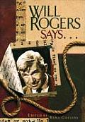 Will Rogers Says Favorite Quotations