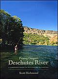 Fishing Oregons Deschutes River 2nd Edition
