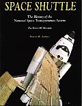 Space Shuttle: The History of the National Space Transportation System - 3rd Edition