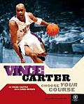 Vince Carter Choose Your Course