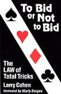 To Bid or Not to Bid: The Law of Total Tricks
