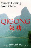 Miracle Healing from China . . . Qugong