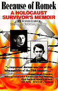 Because of Romek a Holocaust Survivor S