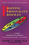 Positive Personality Profiles: Discover Personality Insights to Understand Yourself and Others Cover