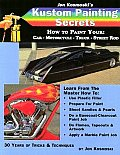 Jon Kosmoskis Kustom Painting Secrets How to Paint Your Car Motorcycle Truck Street Rod