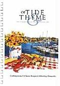 Of Tide and Thyme: Contemporary and Classic Recipes Celebrating Annapolis, Maryland