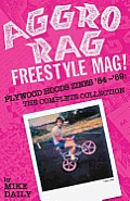 Aggro Rag Freestyle Mag! Plywood Hoods Zines '84-'89 Signed Edition