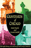Graveyards Of Chicago The People History