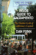 Inside Guide To Sacramento 3rd Edition