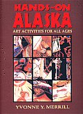 Hands On Alaska Art Activities for All Ages