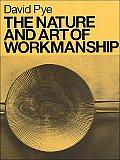 Nature & Art Of Workmanship