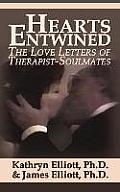 Hearts Entwined: The Love Letters of Therapist-Soulmates