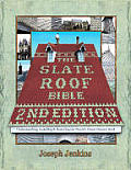 Slate Roof Bible 2ND Edition