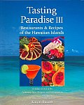 Tasting Paradise III : Restaurants & Recipes Of The Hawaiian Islands Cover