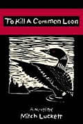 To Kill a Common Loon