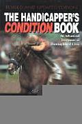 Handicappers Condition Book An Advanced Treatment of Thoroughbred Class