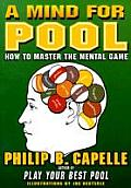 Mind for Pool How to Master the Mental Game