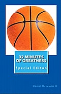 32 Minutes of Greatness: Special Editon