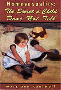 Homosexuality: The Secret a Child Dare Not Tell