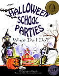 Halloween School Parties What Do I Do