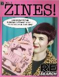 Zines!: Incendiary Interviews with Independent Self-Publishers
