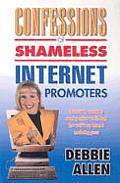 Confessions Of Shameless Internet Promot