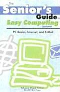 Senior's Guide To Easy Computing Cover