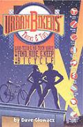 Urban Bikers Tricks & Tips
