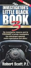 Investigators Little Black Book 3 The Investigative Resource Used by Thousands of Private Investigators Law Enforcement Agencies Media Organizatio