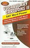 Vocabulary Cartoons II SAT Word Power Learn Hundreds of SAT Words with Easy Memory Techniques Revised & Updated