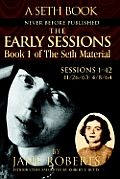 Early Sessions Book I Of The Seth Materi