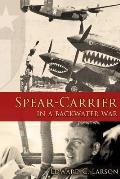 Spear-Carrier in a Backwater War