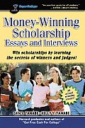 Money-Winning Scholarship Essays and Interviews
