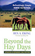 Beyond the Hay Days Updated & Expand 2ND Edition