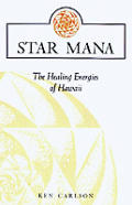 Star Mana Healing Energies Of Hawaii