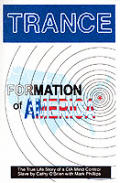 Trance Formation of America The True Life Story of a CIA Mind Control Slave