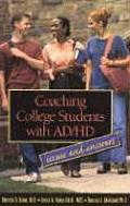 Coaching College Students With Ad-HD