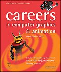 Careers in Animation & Computer Graphics (Gardner's Guide Series)