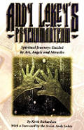 Andy Lakeys Psychomanteum Spiritual Jour