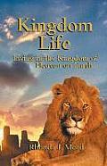 Kingdom Life: Living in the Kingdom of Heaven