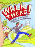 Walk There!: 50 Treks in and around Portland and Vancouver Cover