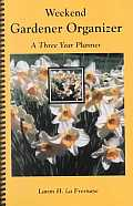Weekend Gardener Organizer A Three Year Planner